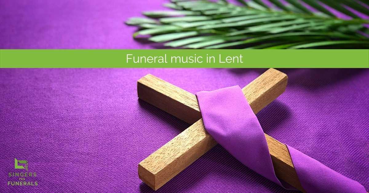 cross on purple, choosing funeral music for Lent